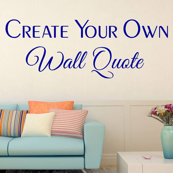 custom wall decals create your own words and quotes wall decals SAMTSDH